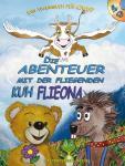 Die Abenteuer mit der fliegenden Kuh Flieona